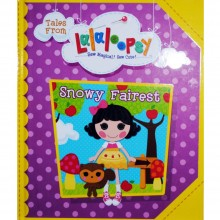 Tales Of Lalaloopsy Land Snowy Fairest Book